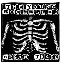 Load image into Gallery viewer, The Young Rochelles - Organ Trade 7""