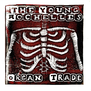 The Young Rochelles - Organ Trade 7""