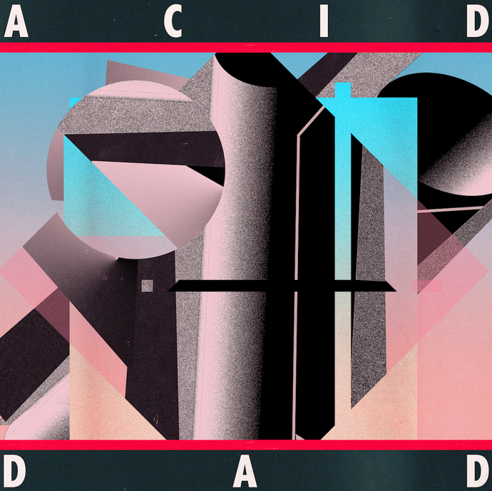 Acid Dad Debut LP