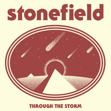 Load image into Gallery viewer, Stonefield - Through The Storm