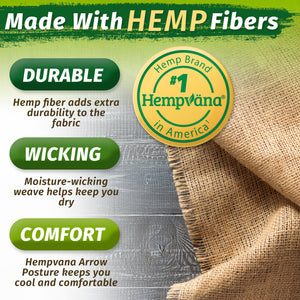 Hempvana Arrow Posture is made with Hemp Fibers that make the fabric durable, moisture-wicking, and comfortable
