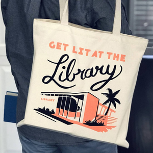Get Lit at the Library Tote Bag