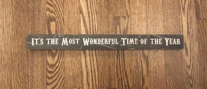 Tan WOODEN SIGN - IT'S THE MOST WONDERFUL