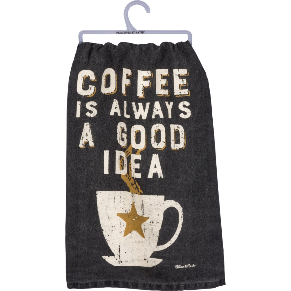 Dark Slate Gray Dish Towel - Coffee Is Always A Good Idea