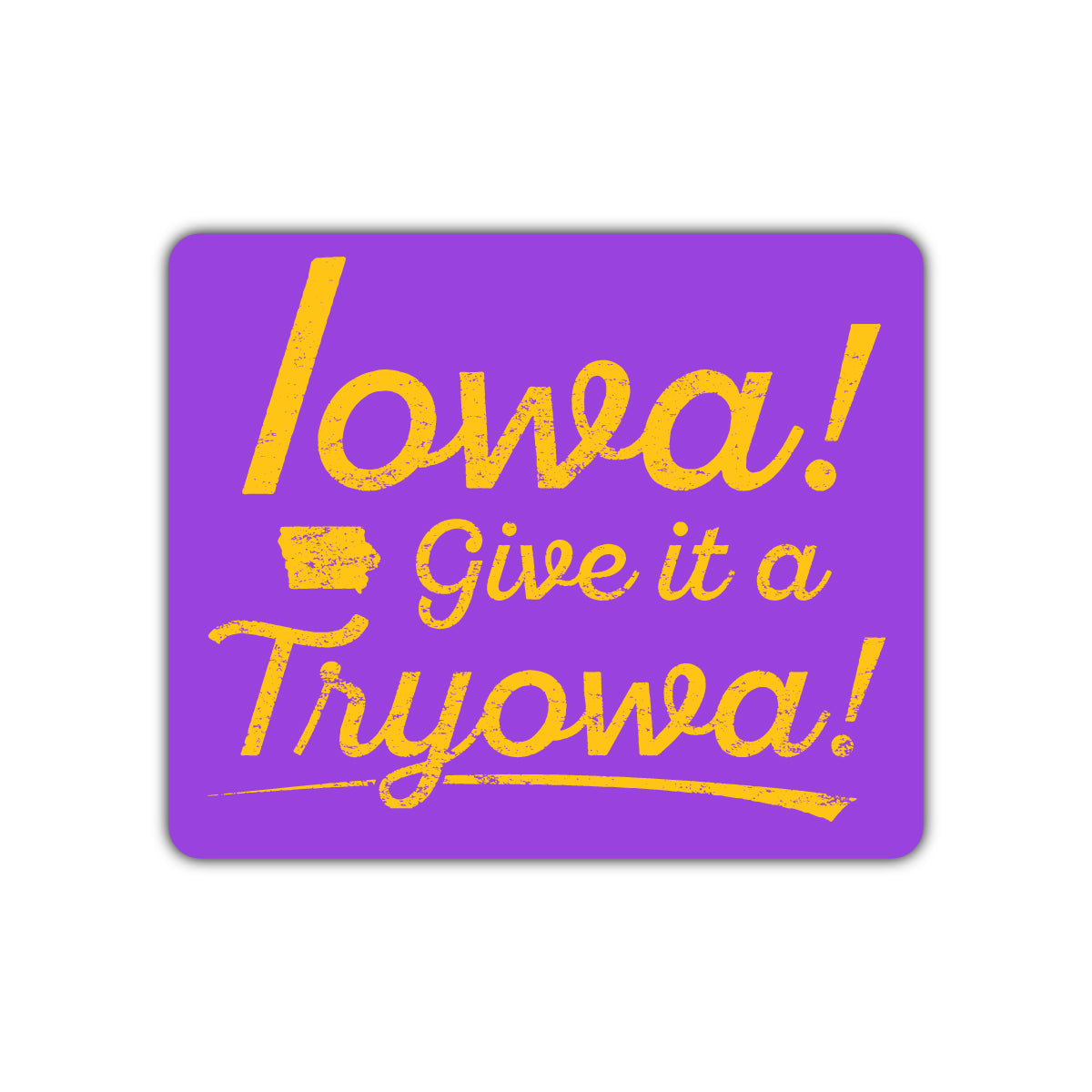 Iowa Give it a Tryowa! Purple
