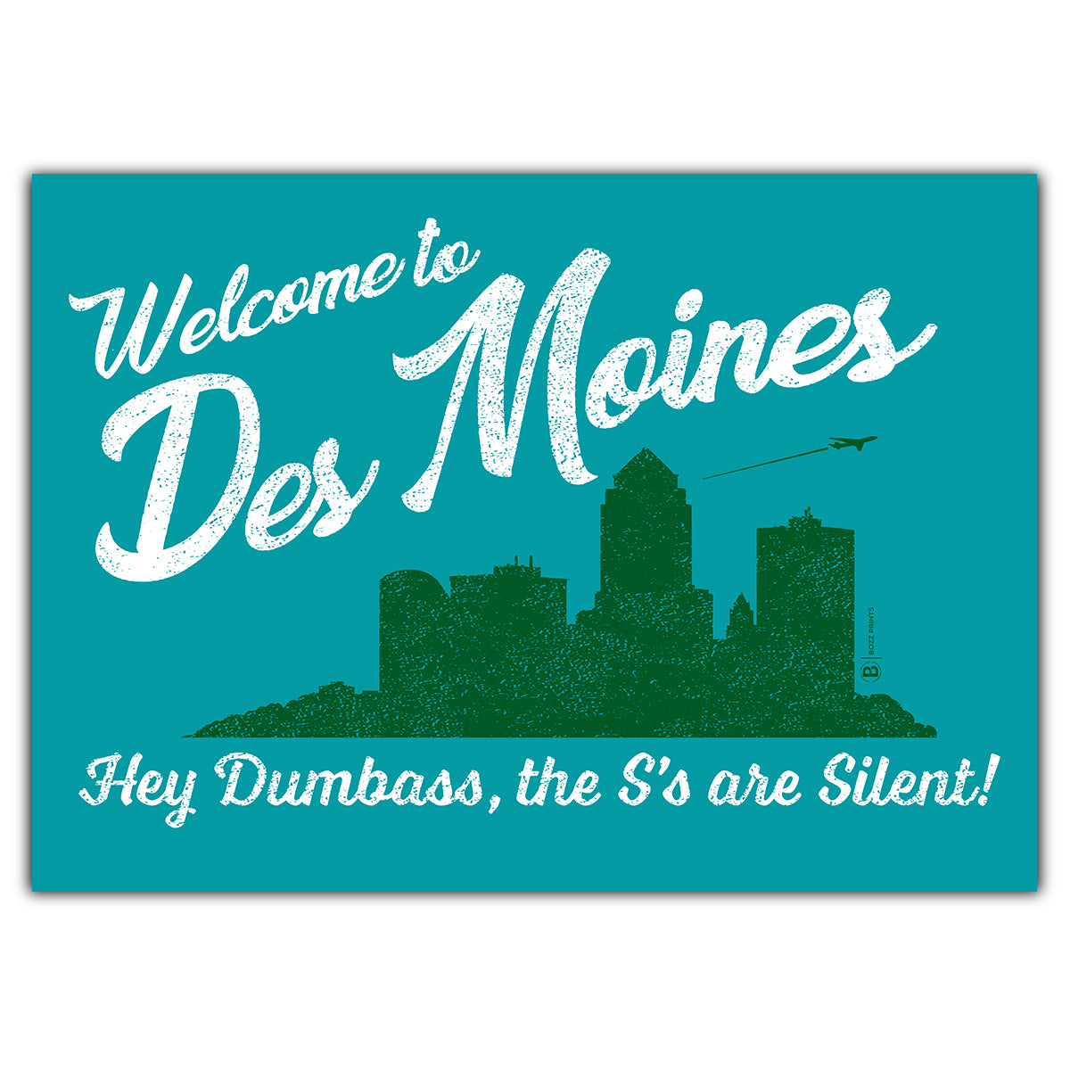Des Moines The S's are Silent Greeting Card