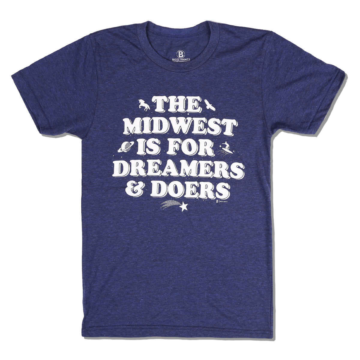 The Midwest is for Dreamers and Doers T-Shirt