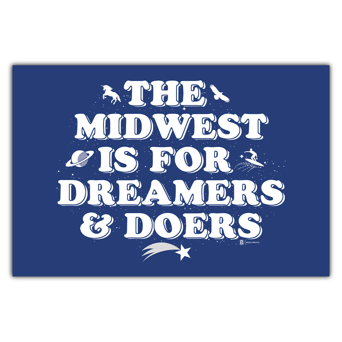 Midwest is for Dreamers and Doers Postcard