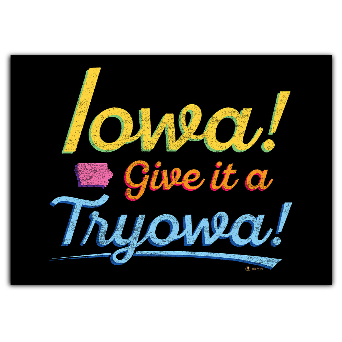 Iowa! Give it a Tryowa! Black Greeting Card