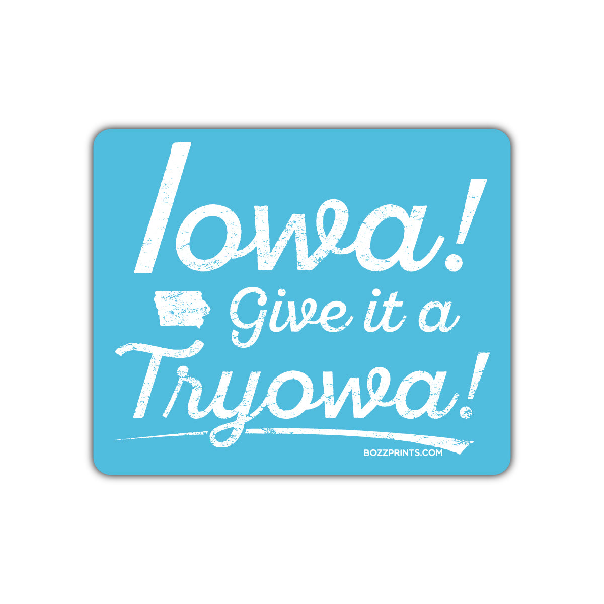 Iowa Give it a Tryowa! Blue