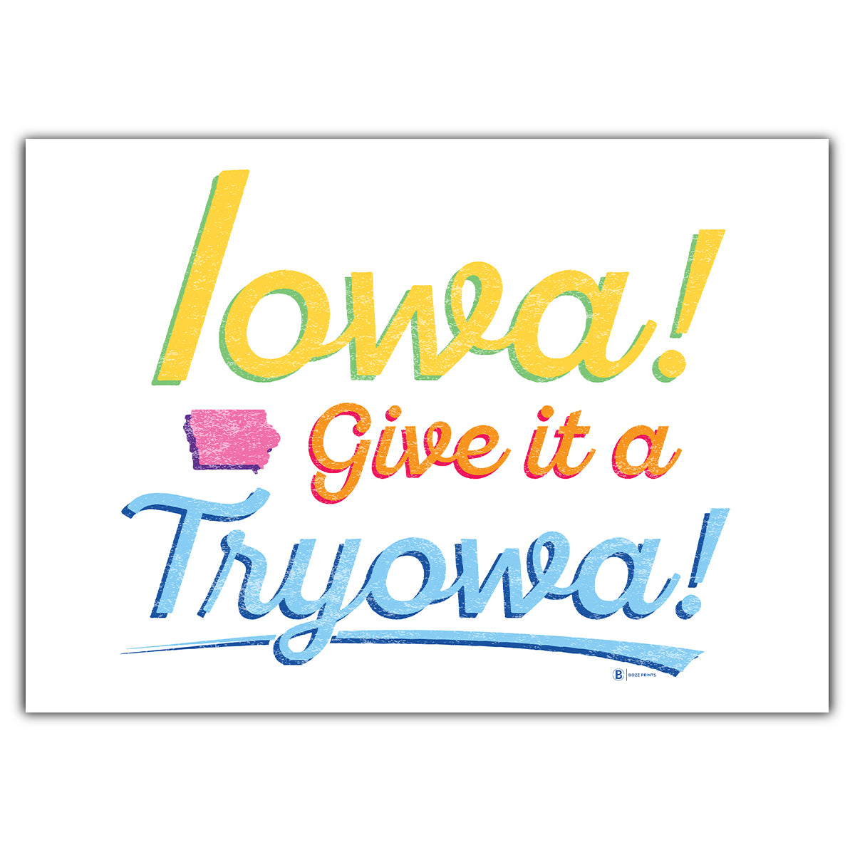 Iowa! Give it a Tryowa! White Greeting Card