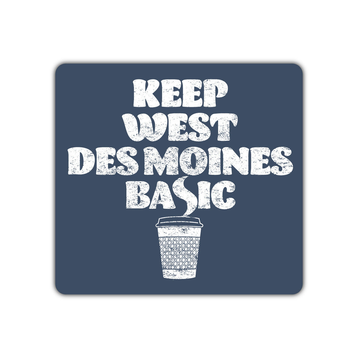 Keep West Des Moines Basic