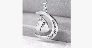 Mother Love You More Pendant