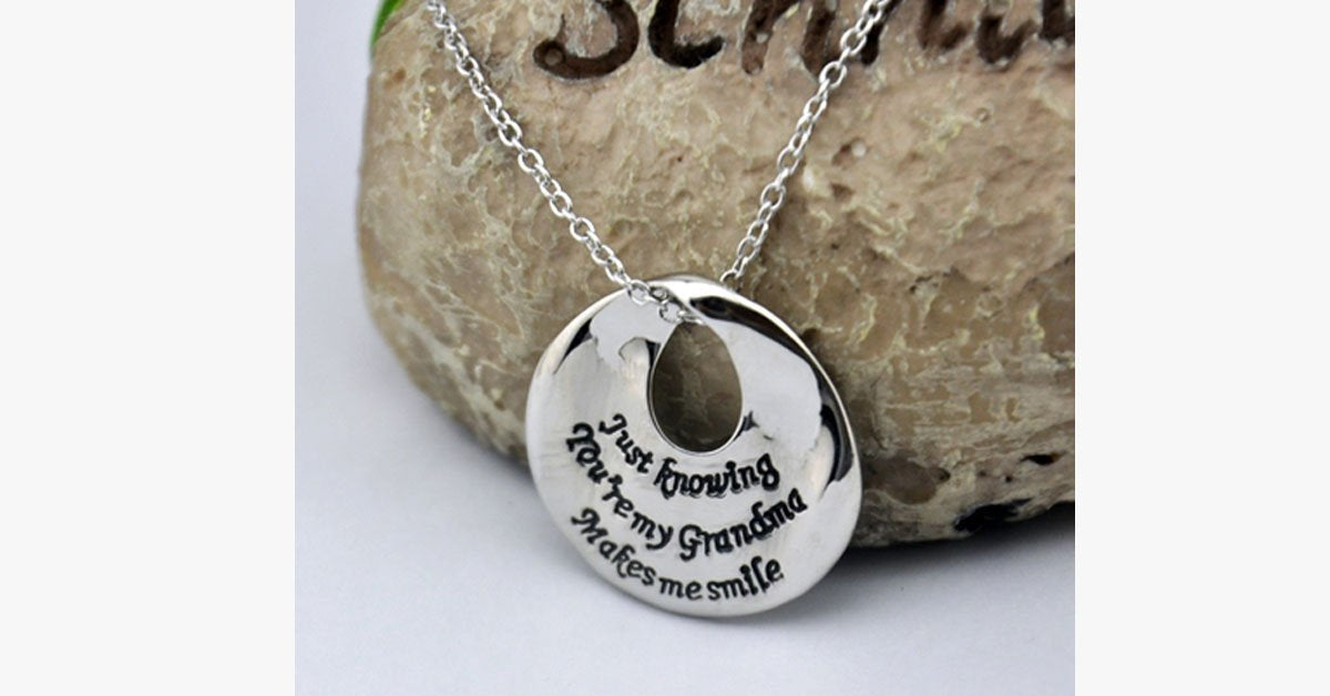 Just Knowing You're My Grandma Makes Me Smile Necklace