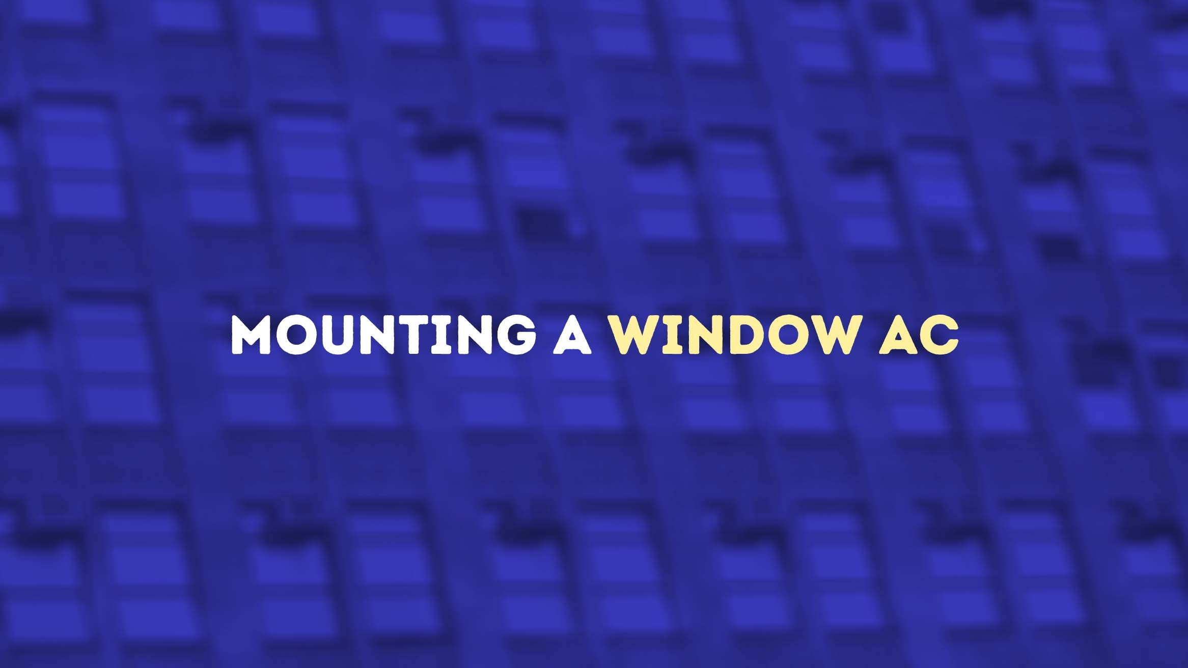 Mounting a window AC - Home Appliances Plus