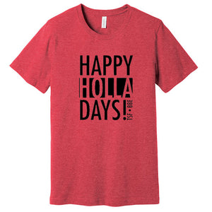 Happy HOLLA Days T-shirt (ADULT)