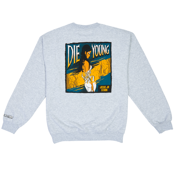 die young crewneck