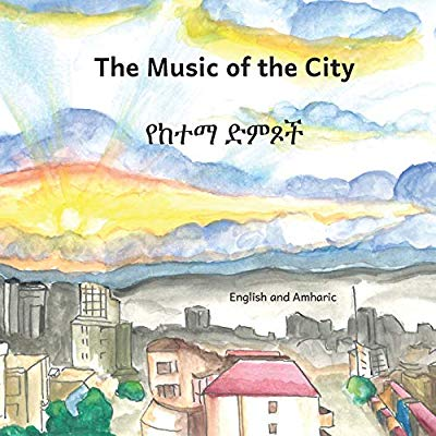 Music of the City in English and Amharic