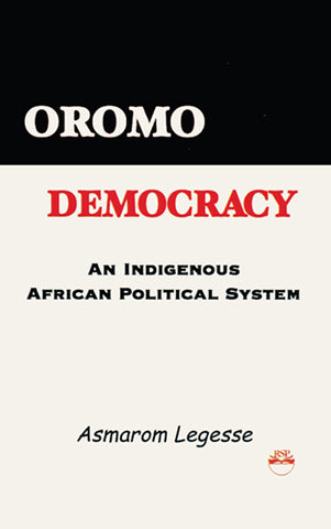 OROMO DEMOCRACY by Asmarom Legesse