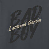 Leonard Garcia - Bad Boy T-Shirt