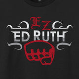 Ed Ruth - EZ T-Shirt