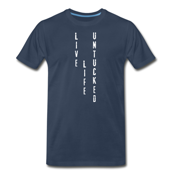 Live Life Untucked Premium Organic T-Shirt - Favoured Tees