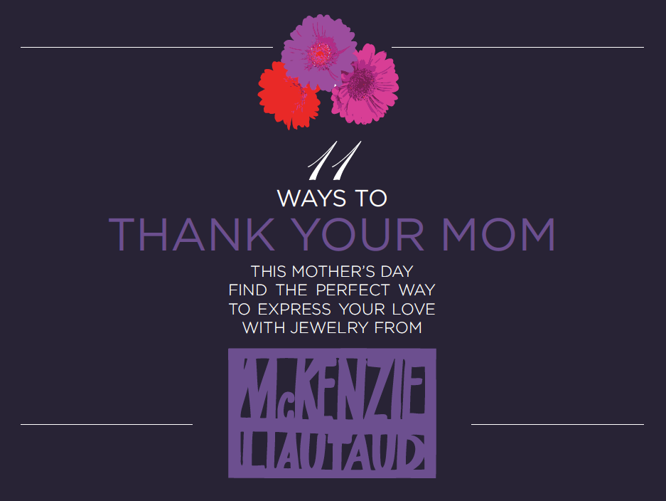11 Ways to Thank Your Mom This Mothers Day
