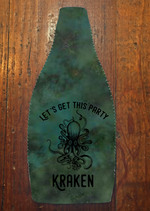 Let's Get This Party Kraken - Wine Bottle Insulator