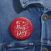 They Day - Red Pin Buttons - Ninja Ferret