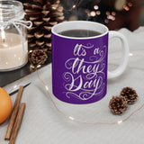They Day - Purple Mug 11oz - Ninja Ferret