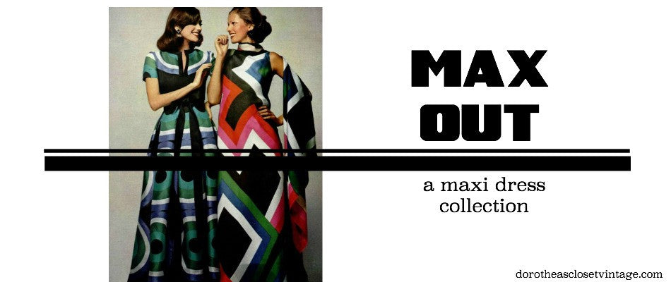 Max Out! The Latest Collection from Dorothea's