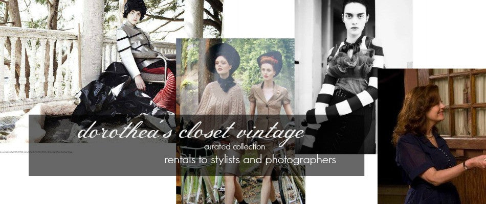 Dorothea's Closet Vintage Clothing Rentals to Stylists and Photographers