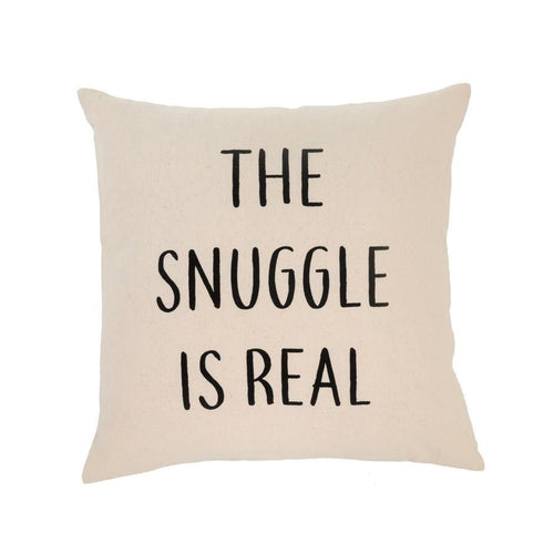 THE SNUGGLE IS REAL CUSHION