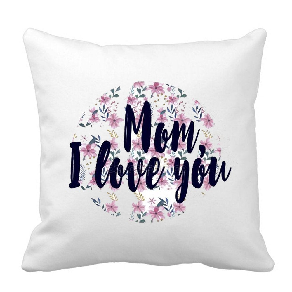 Mom I Love You Unique Mom Gifting Pillow by Sprinklecart – 15″ x 15″ Size – Perfect Gift for Any Occassion