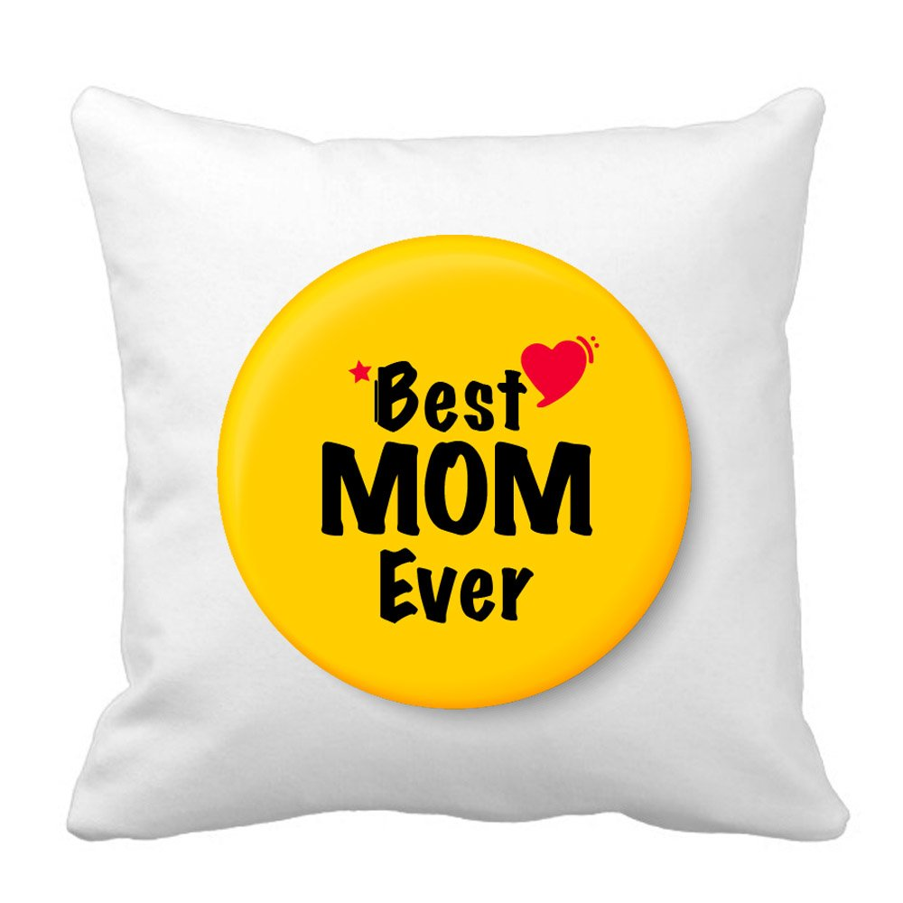 Specially Designed Best Mom Ever Square Shaped Cushion by Sprinklecart – 15″ x 15″ Size – Perfect Gift for Any Occassion
