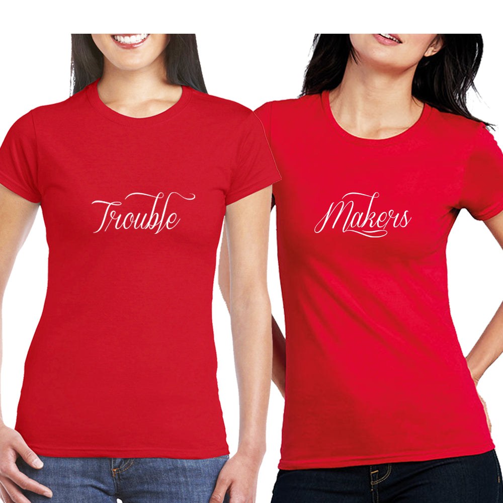 Sprinklecart Women's Trouble Makers Matching Cotton Friends T Shirts