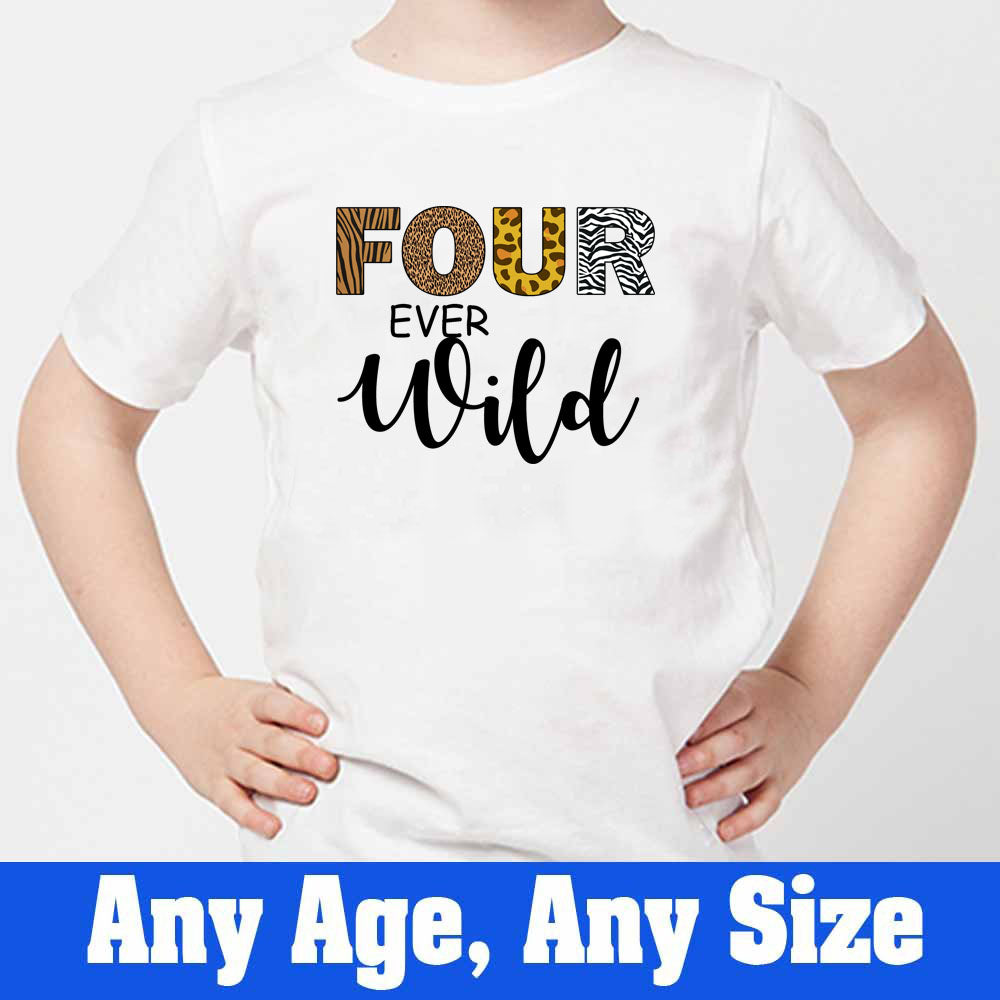 Sprinklecart Four Ever Wild Printed Jungle Themed Customized Birthday Tee, Kid Poly-Cotton (White)