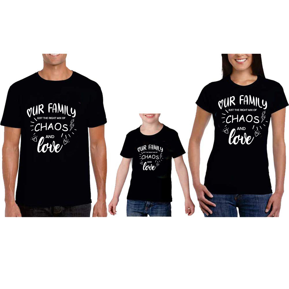 Sprinklecart Our Family Just The Right Mix of Chaos and Love Printed Family T Shirt