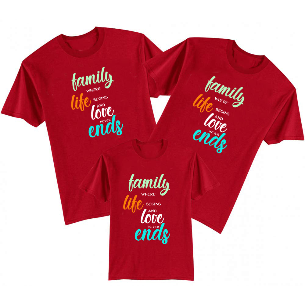 Sprinklecart Matching Family Where Life Begins and Love Never Ends Printed Family T Shirt