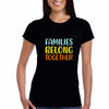 Sprinklecart Family Belong Together Printed Women Men Kid Cotton Family T Shirt