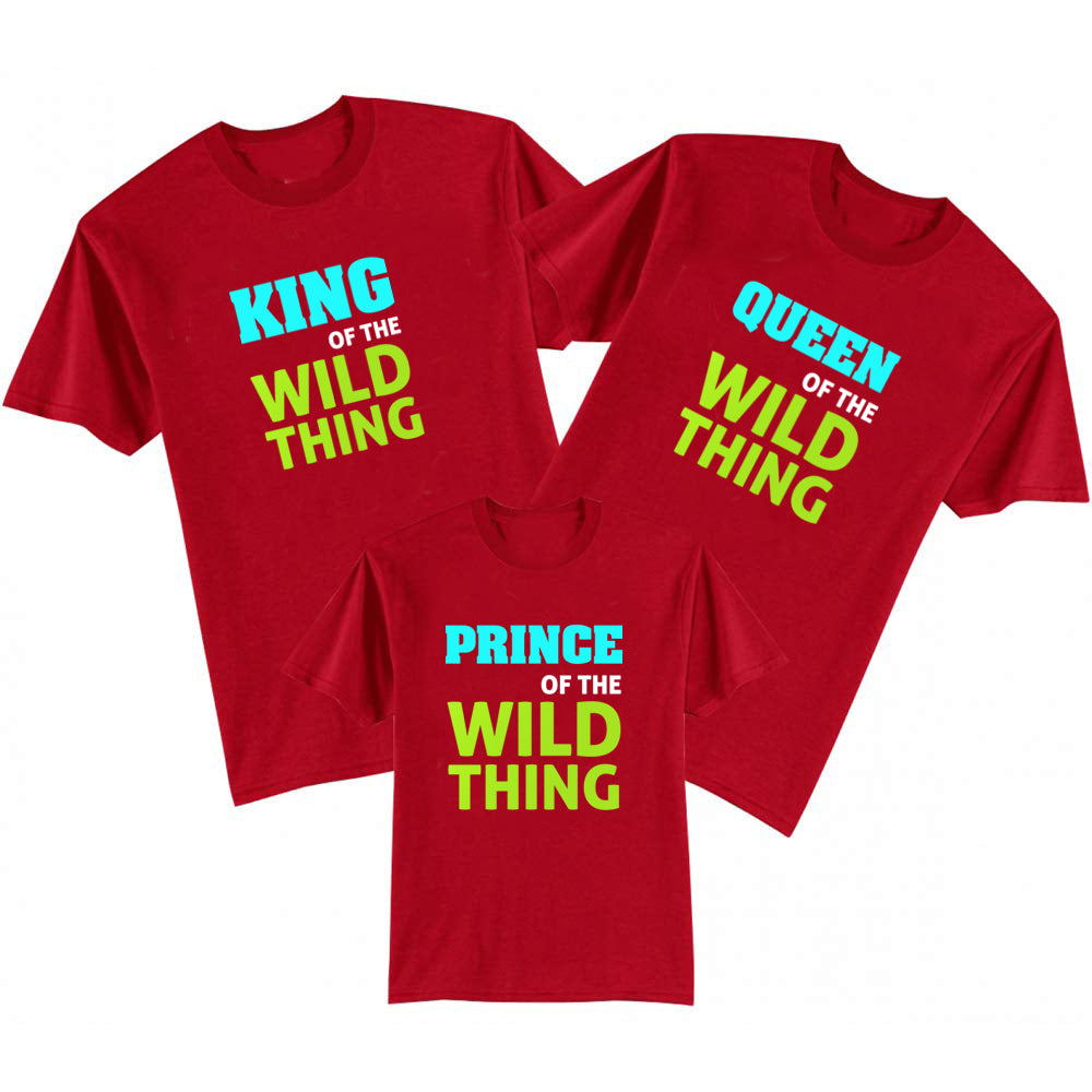 Sprinklecart King Queen and Prince of The Wild Thing Printed T Shirt | Matching T Shirt for Family