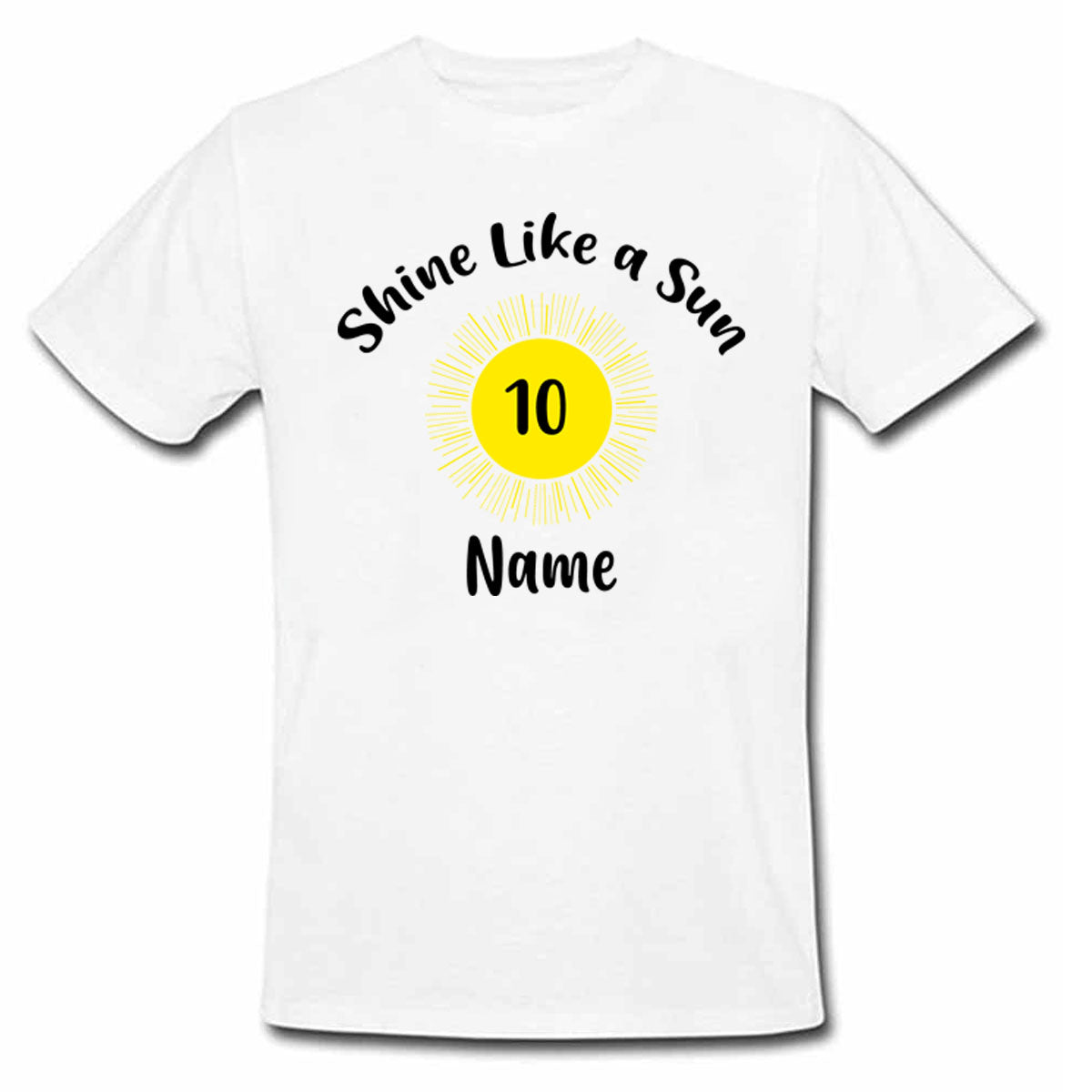 Sprinklecart Shine Like a Sun Shine Printed Personalized 10th Birthday Kids Poly-Cotton T Shirt (White)