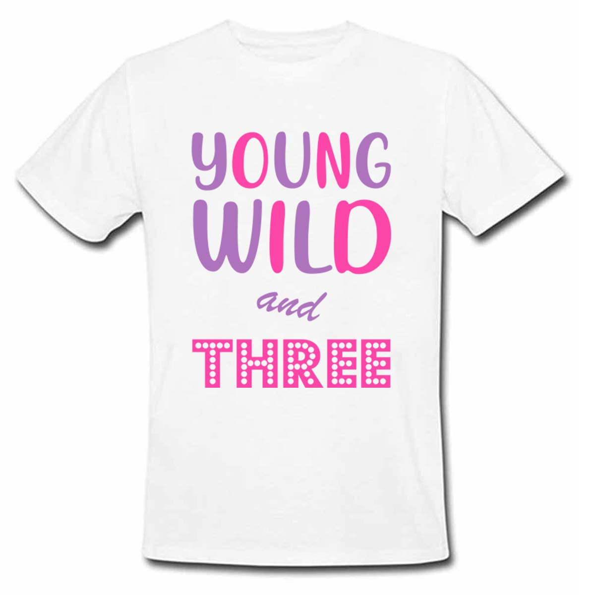 Sprinklecart Young Wild and Three Printed Customized Poly-Cotton Kids T Shirt (White)
