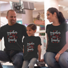 Sprinklecart Together We Make a Family PrintedT Shirts for Father Mother and Kid