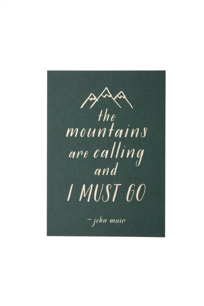 HE SAID SHE SAID 5x7 Art Print The Mountains Are Calling, I Must Go