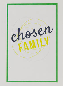 GAY GREETINGS Chosen Family