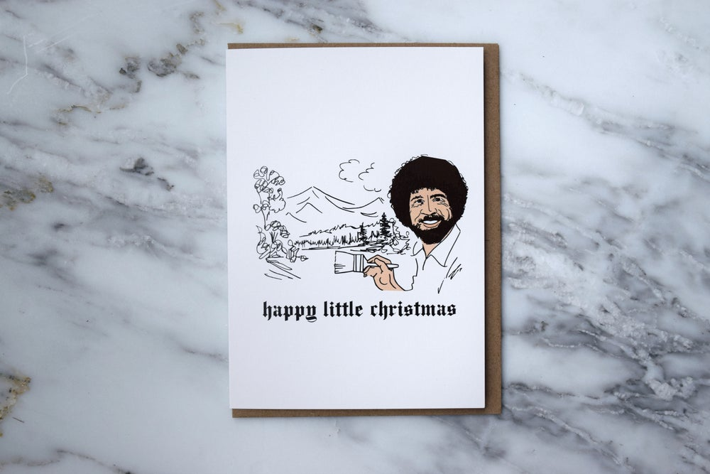 HE SAID SHE SAID Bob Ross Holiday Card