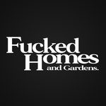 F*CKED HOMES & GARDENS STICKER