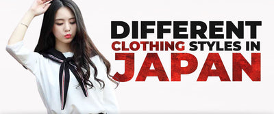 The Different Clothing Styles in Japan