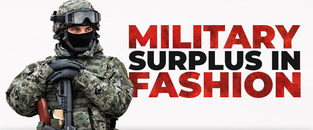 Military Surplus in Fashion